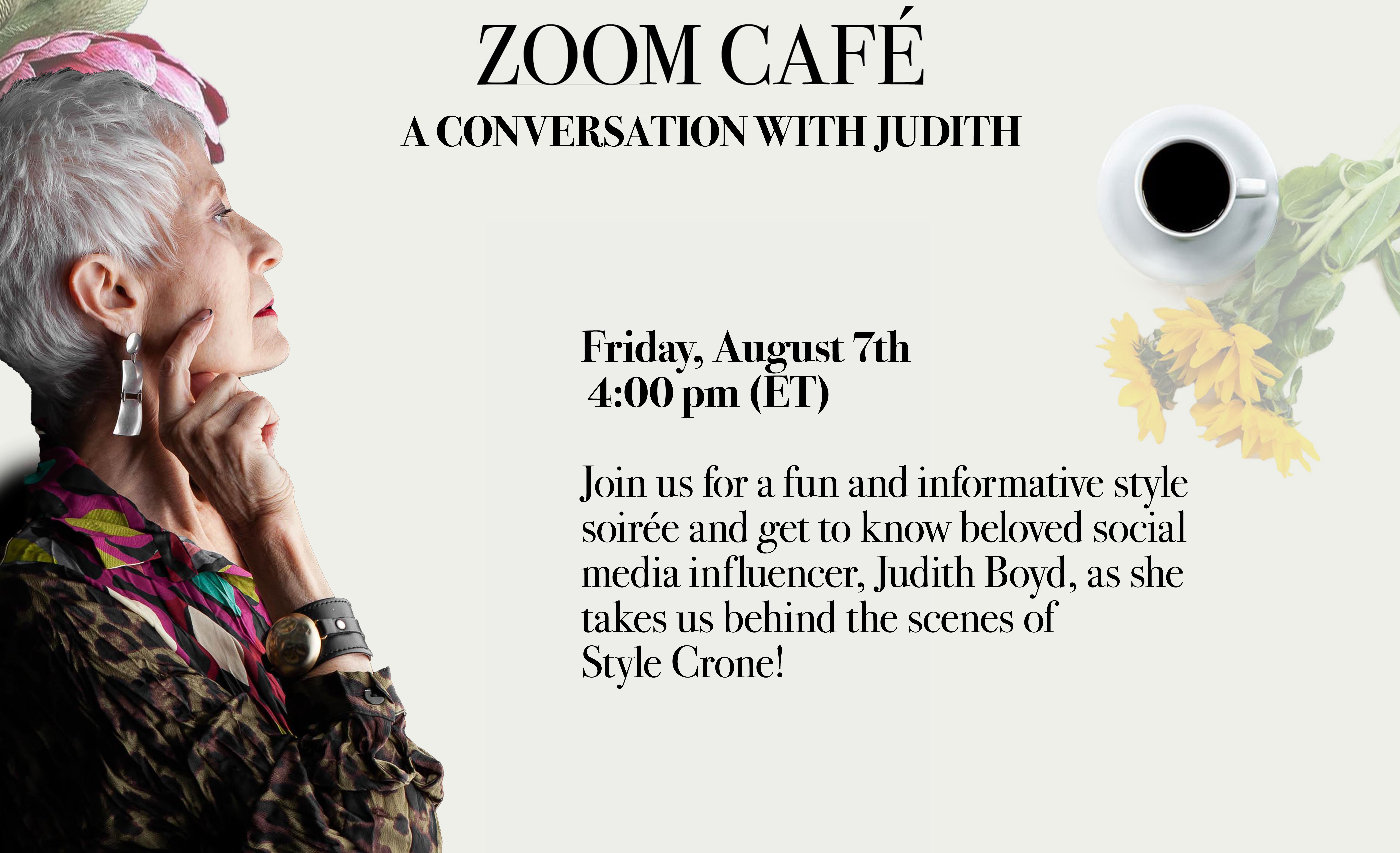 We met style icon Judith Boyd aka StyleCrone to talk about Style and personal growth.